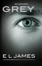 Vente EBooks : Grey (En espanol)  - E. L. James
