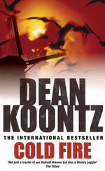 Vente Livre Numérique : Cold Fire  - Dean Koontz