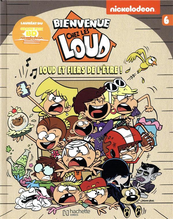 Bienvenue Chez Les Loud T 6 Collectif Hachette Comics Grand Format Espace Culturel Leclerc St Leu