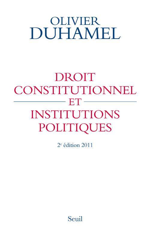 Droit Constitutionnel Et Institutions Politiques ; Edition 2011