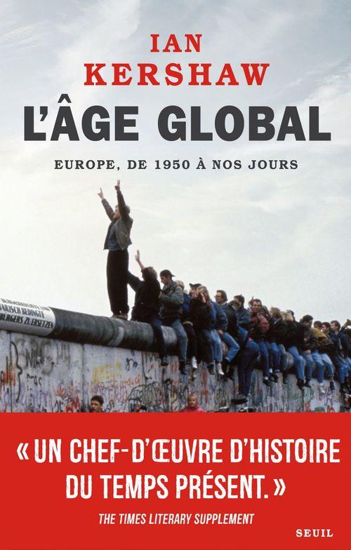L'Âge global. Europe, de 1950 à nos jours