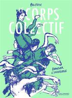 Couverture de Le Corps Collectif - Danser L'Invisible