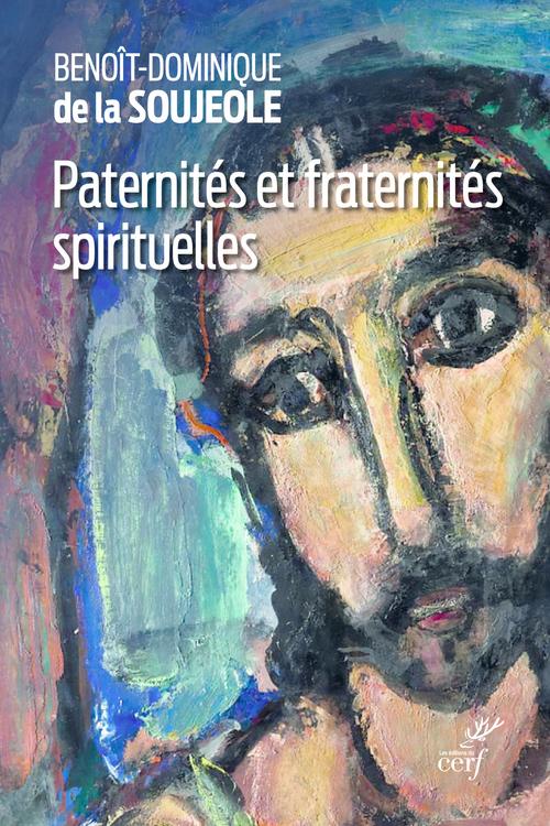 Vente Livre Numérique : Paternités et fraternités spirituelles  - Benoît-Dominique de la Soujeole