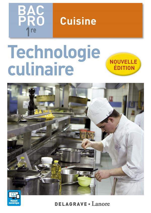 Cuisine ; technologie culinaire ; 1re bac pro cuisine ; pochette élève (édition 2017)
