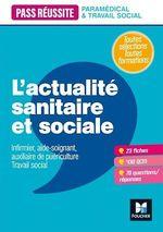 Vente Livre Numérique : Pass' Réussite - L'actualité sanitaire et sociale  - Anne-Laure Moignau - Anne Ducastel - Valérie Villemagne