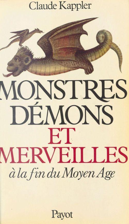 Monstres, démons et merveilles à la fin du moyen âge