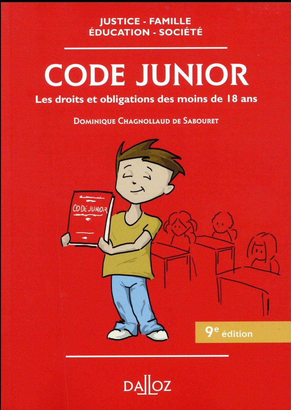 Code junior ; les droits et obligations des moins de 18 ans (9e édition)