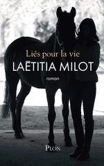 Vente Livre Numérique : Liés pour la vie  - Laëtitia MILOT
