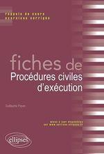 Vente EBooks : Fiches de droit de procedures civiles d execution  - Guillaume Payan