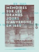 Vente EBooks : Mémoires sur les grands jours d'Auvergne, en 1665  - Charles-Augustin SAINTE-BEUVE - Esprit Fléchier