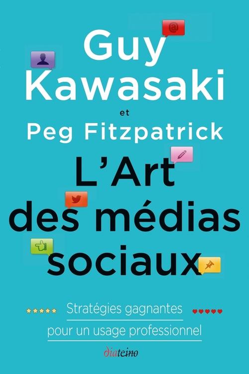 l'art des médias sociaux ; stratégies gagnantes pour un usage professionnel