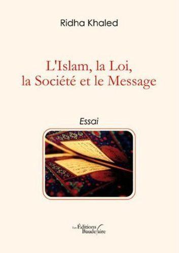 L'Islam, la loi, la société et le message