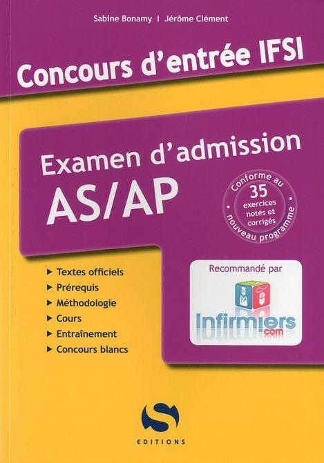 Concours entrée IFSI ; examen d'admission AS/AP