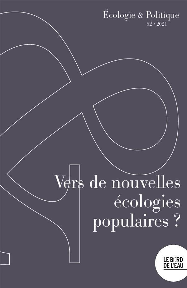 Vers de nouvelles ecologies populaires ?