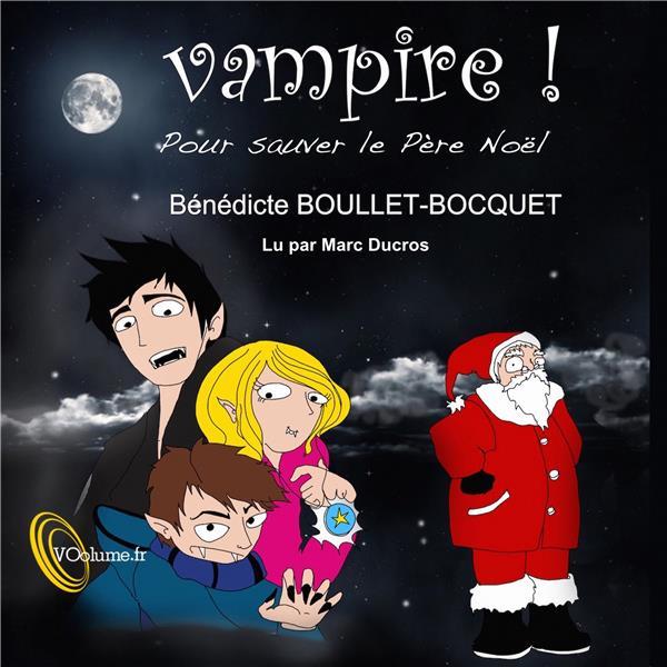 Vampire, pour sauver le père Noël