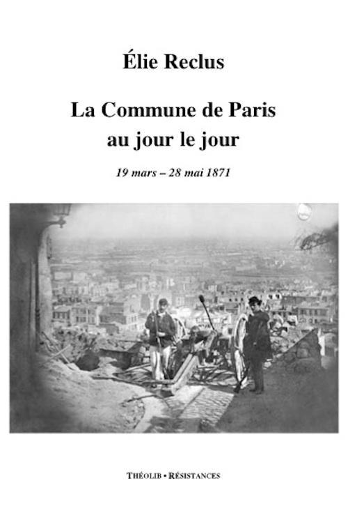 La Commune de Paris au jour le jour