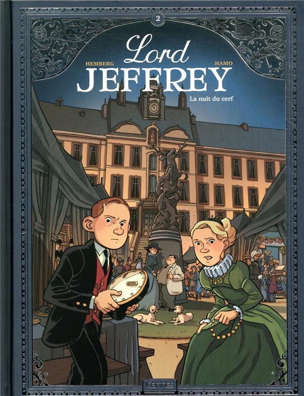 Lord Jeffrey T.2 ; la nuit du cerf