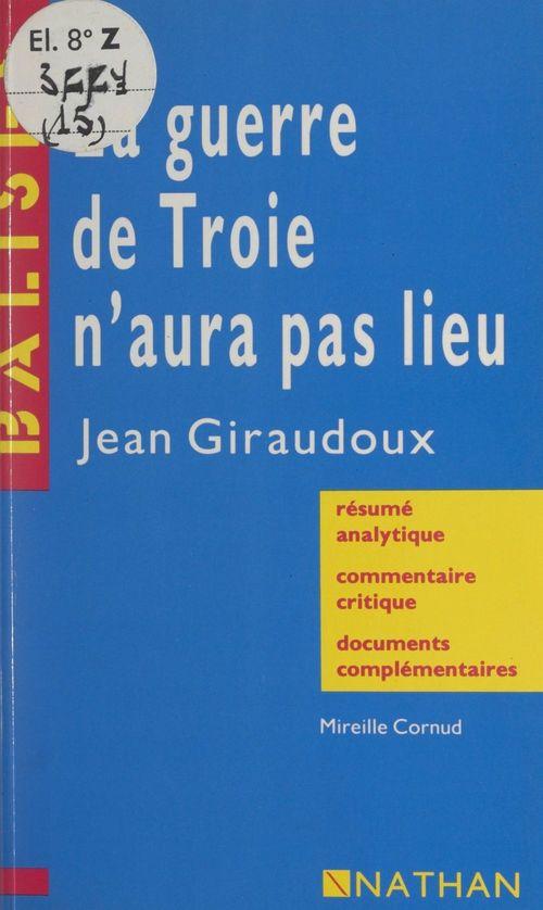 La guerre de Troie n'aura pas lieu, Jean Giraudoux