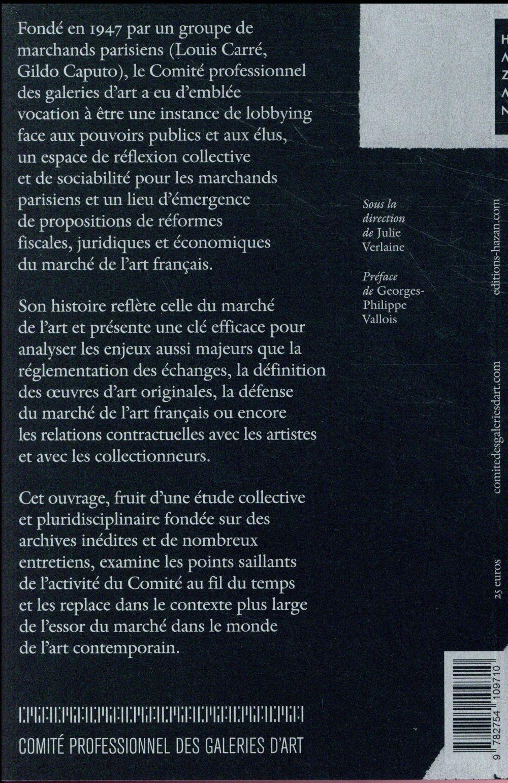 Le comité professionnel des galeries d'art ; 70 ans d'histoire (1947-2017)