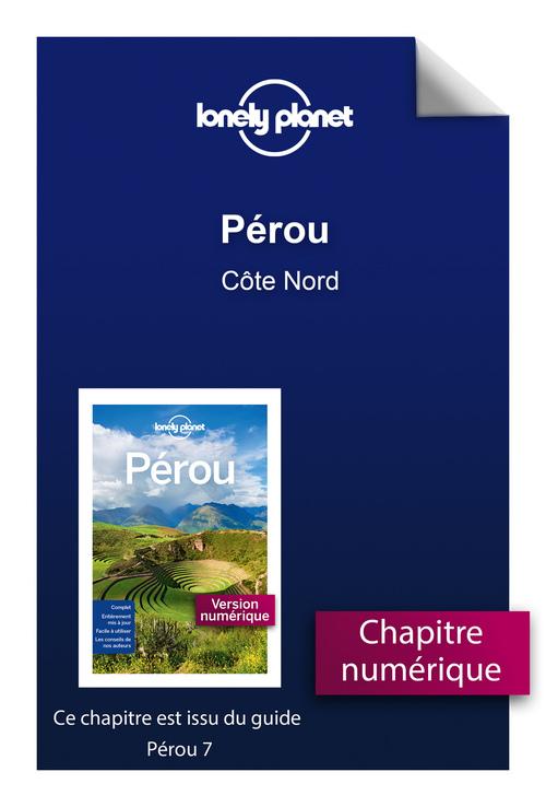 Pérou - Côte Nord  - Lonely Planet Fr