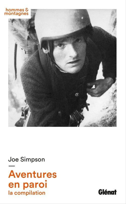 Joe Simpson ; aventures en paroi
