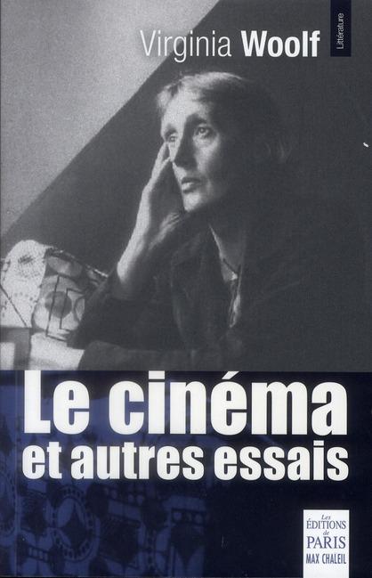 Le cinéma et autres essais