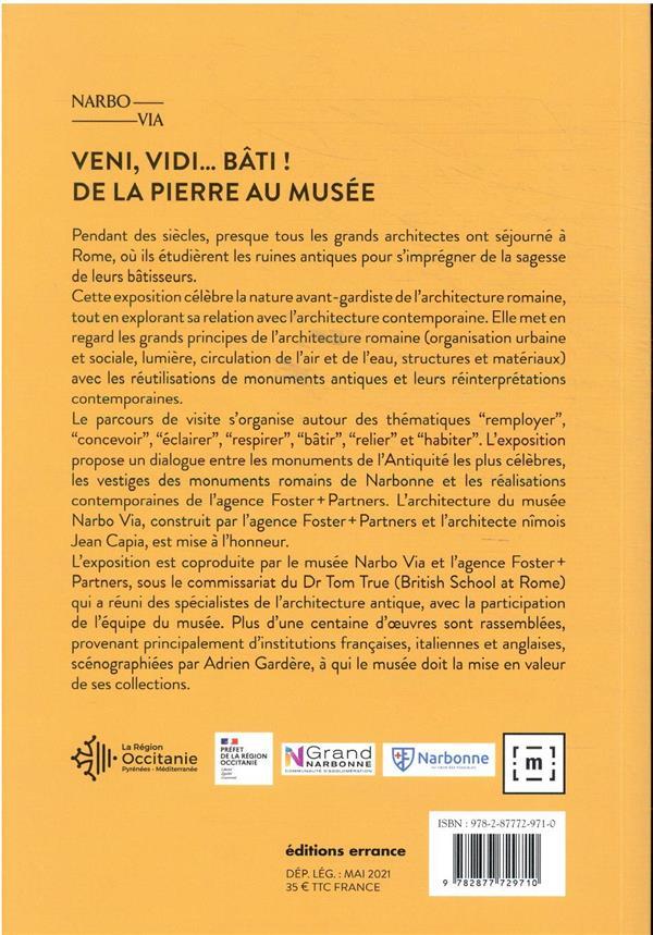 Veni, vidi... bâti ! de la pierre au musée : Narbo Via