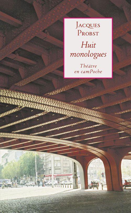 Huit monologues