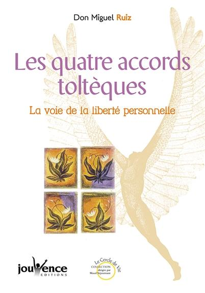 Quatre Accords Tolteques (Les) N.116