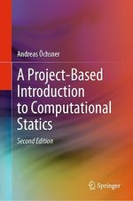 A Project-Based Introduction to Computational Statics  - Andreas Ochsner