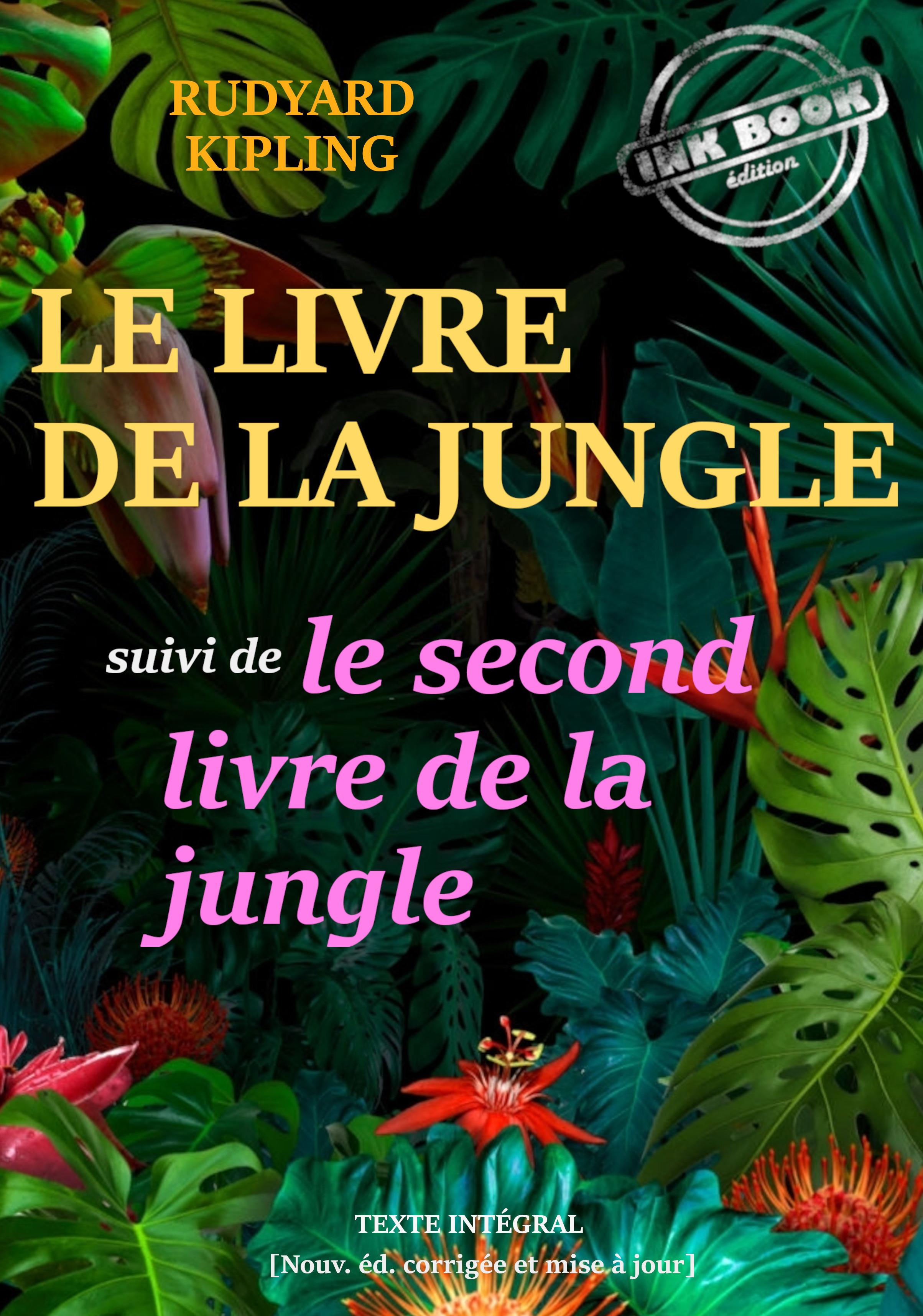 Le livre de la jungle ; le second livre de la jungle