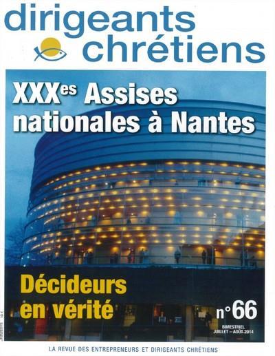 Dirigeants chrétiens n.66 ; XXXe assises nationales à Nantes ; juillet/août 2014