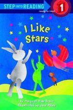 I Like Stars  - Margaret Wise Brown