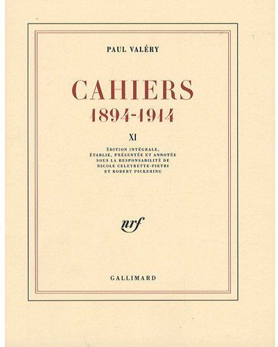 Cahiers t.11 ; (1894-1914)