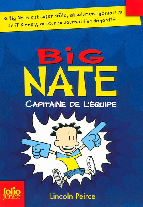 Big Nate T.2 ; capitaine de l'équipe