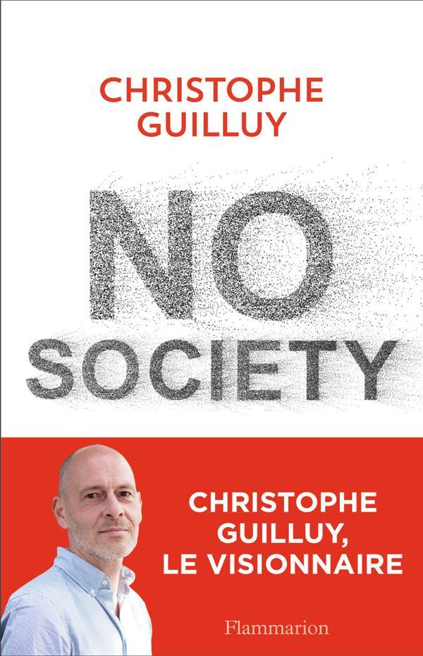 No society ; la fin de la classe moyenne occidentale