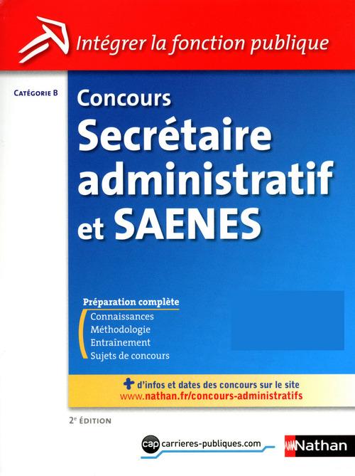Concours Secrétaire administratif et Saenes - Catégorie B - Intégrer la fonction publique - 2013