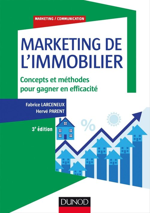 Marketing de l'immobilier - 3e éd.