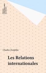 Vente Livre Numérique : Les Relations internationales  - Charles Zorgbibe