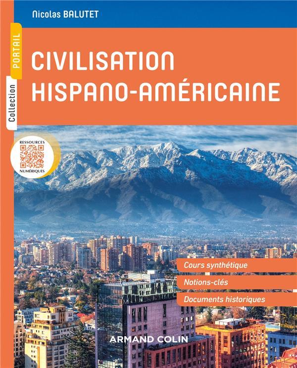 Civilisation hispano-américaine ; histoire et société