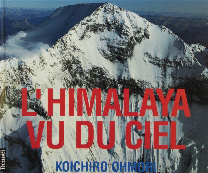 L'Himalaya Vu Du Ciel