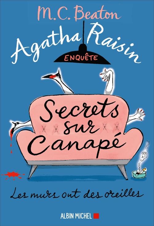 Agatha Raisin enquête t.26 ; secrets sur canapé