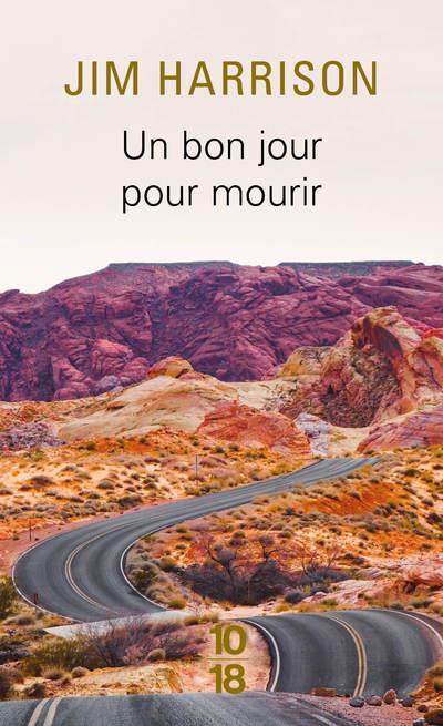 UN BON JOUR POUR MOURIR