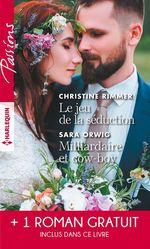 Vente EBooks : Le jeu de la séduction - Milliardaire et cow-boy - Les liens du destin  - Christine Rimmer - Brenda Jackson - Sara Orwig