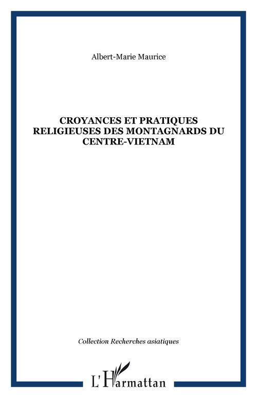 Croyances et pratiques religieuses des montagnards du centre-vietnam