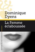 Vente EBooks : La Femme éclaboussée  - Dominique Dyens