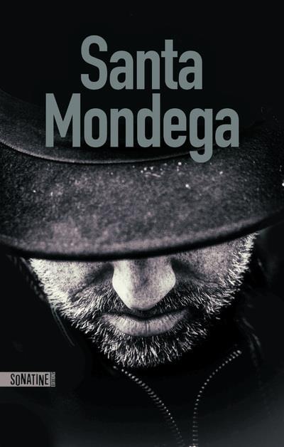 Bourbon Kid t.9 ; Santa Mondega