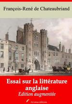 Vente Livre Numérique : Essai sur la littérature anglaise - suivi d'annexes  - François-René de Chateaubriand