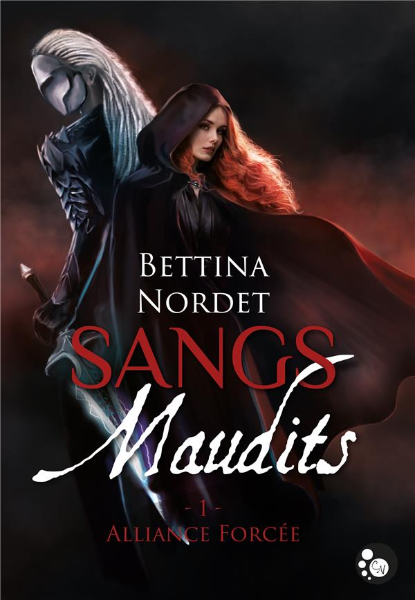 Sangs maudits t.1 ; alliance forcée