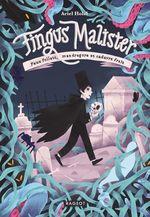 Vente EBooks : Fingus Malister, Feux follets, mandragore et cadavre frais  - Ariel HOLZL